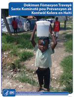 Thumbnail of Cover page of community health worker cholera prevention and control training manual, Haiti, 2011.