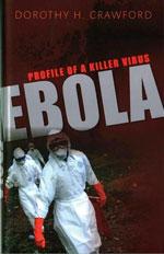 Thumbnail of Ebola: Profile of a Killer Virus