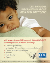 CDC provides information about MRSA skin infections.