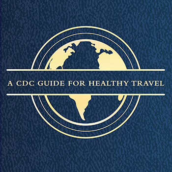 Graphic: A CDC guide for healthy travel